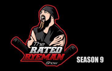 Rated RyeMan Show – S09EP16 – August 18th, 2018