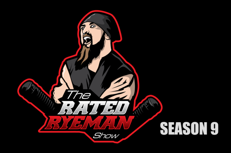 Rated RyeMan Show – S09EP01 – April 28th, 2017