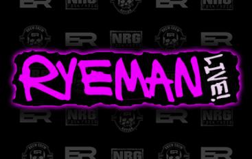 RyeMan Live! – May 31st, 2018